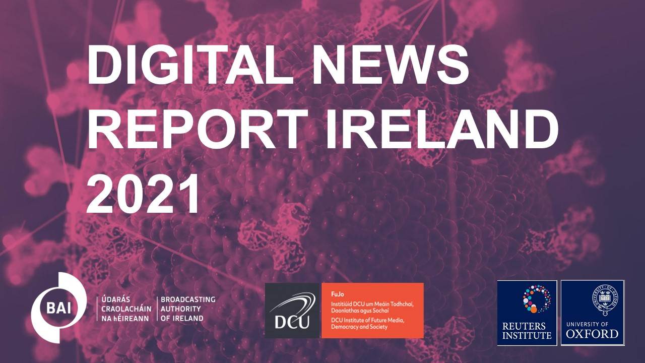 Reuters Digital News Report Ireland 2021